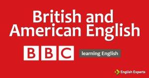 British and American English: BBC Learning English