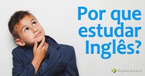 Por que Estudar Inglês?