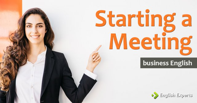 Starting a Meeting: Business English