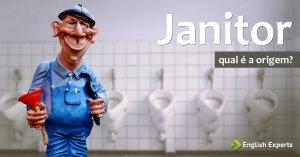 Janitor: Origem da palavra