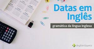 O Uso das Datas em inglês
