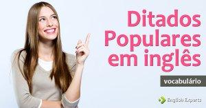 Ditados Populares em inglês