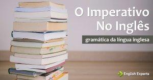 O Imperativo no Inglês