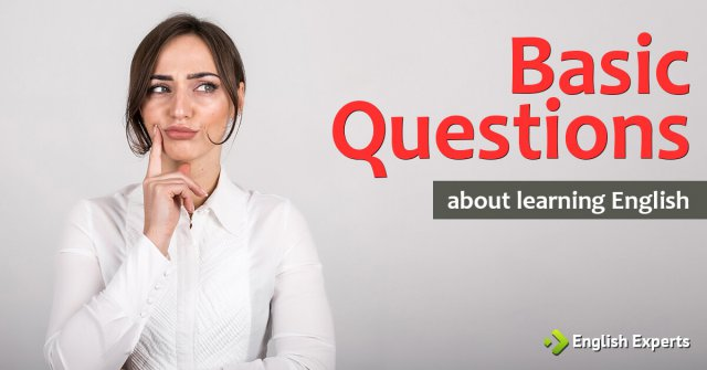 Basic Questions About Learning English