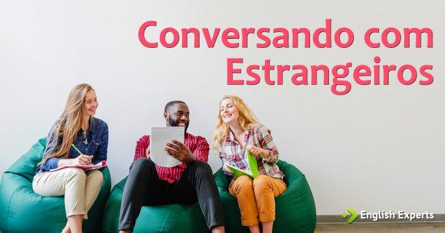 Conversando com Estrangeiros