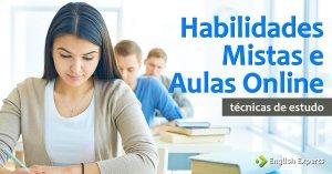 Habilidades Mistas e Aulas Online