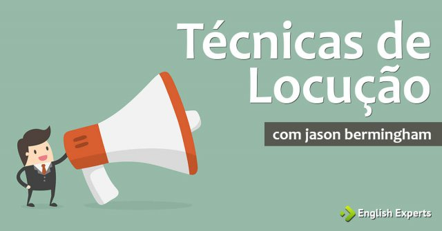 Jason Bermingham Ensina Técnicas de Locução