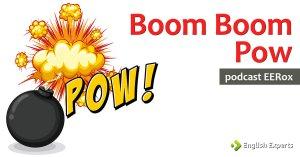 Aprenda Inglês com a Música Boom Boom Pow: Podcast EERox