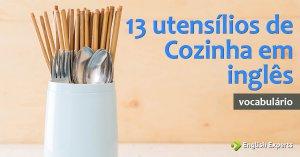 13 utensílios de Cozinha em inglês