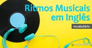 Ritmos Musicais em Inglês