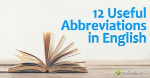 12 Useful Abbreviations in English