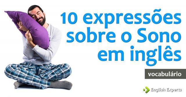 10 expressões sobre o Sono em inglês