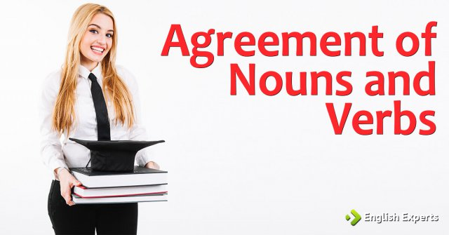Agreement of Nouns and Verbs