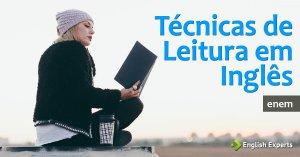 Técnicas de Leitura em Inglês para o Vestibular