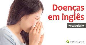 Frases com Doenças em inglês