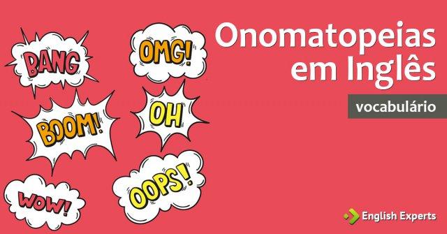 Onomatopeias em Inglês