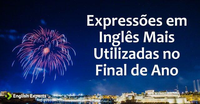Expressões em Inglês mais Utilizadas no Final de Ano