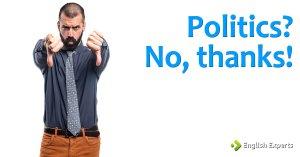 Politics? No, thanks!