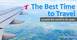 The Best Time to Travel: Around the World in 80 Years