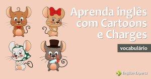 Aprenda Inglês com Cartoons e Charges
