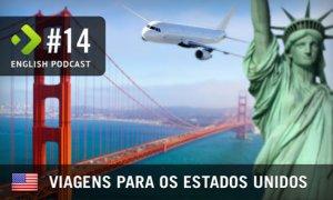Viagens para os EUA - English Podcast #14