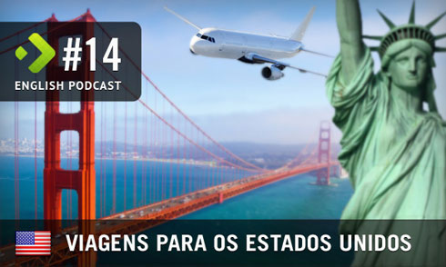 Viagens para os EUA - English Podcast #14