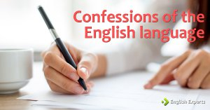 Confessions of the English language