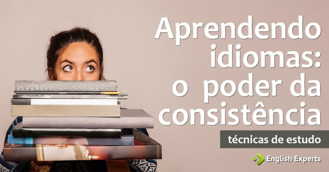 Aprendendo idiomas: o poder da consistência