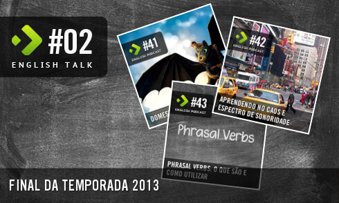 English Talk 02: Final da Temporada 2013
