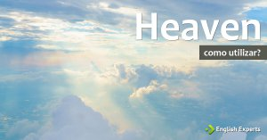 Heaven: Como utilizar?