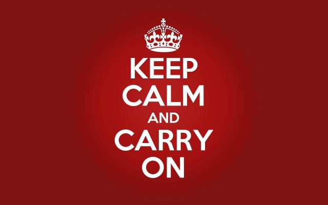Keep Calm And Carry On tradução, significado e como usar