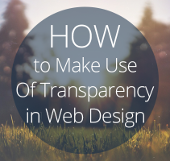How-To-Make-Use-Of-Transparency-in-Web-Design