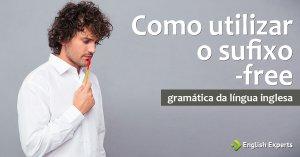 Como utilizar o Sufixo -free