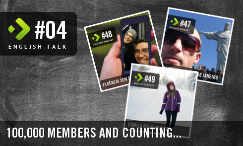 English Talk 04: 100,000 members and counting…