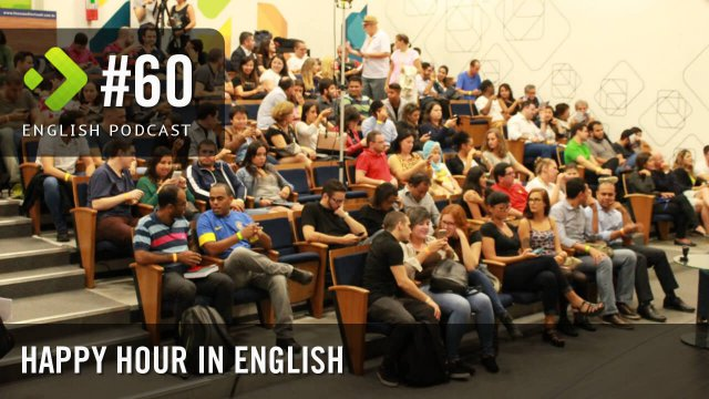 Happy Hour in English - English Podcast #60