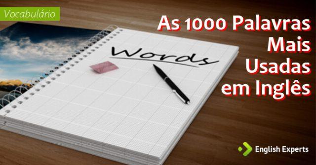 1000 palavras mais usadas em ingls english experts 1000 palavras mais usadas em ingls fandeluxe Image collections