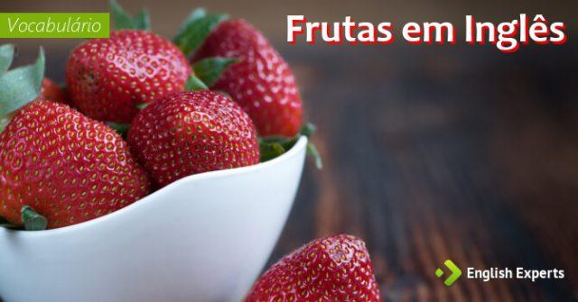 Lista de Frutas em inglês com tradução