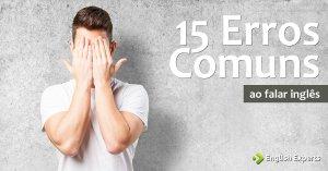 15 Erros Comuns ao Falar Inglês
