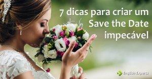7 dicas para você criar um Save the Date impecável
