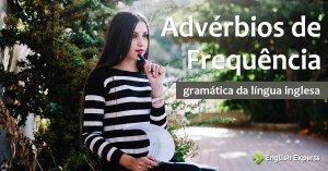 Advérbios de Frequência em inglês