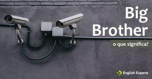Significado de Big Brother