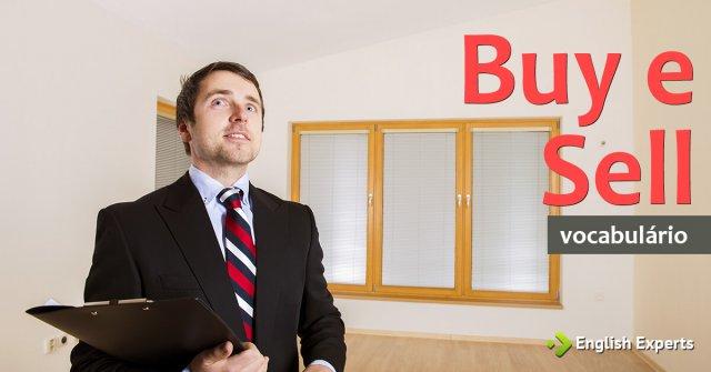 Buy e Sell: Comprar e Vender em Inglês