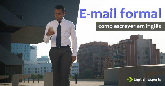 Como escrever um e-mail formal em Inglês