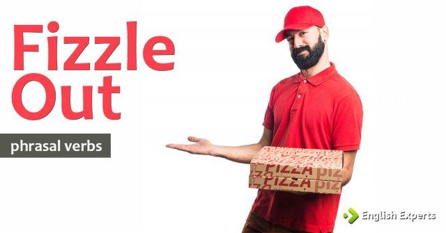 Fizzle Out: O que Significa este Phrasal Verb?