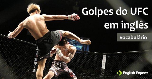 Golpes do UFC em inglês