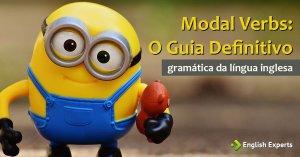 Modal Verbs: O Guia Definitivo