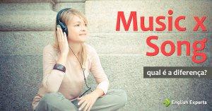 Music x Song: Qual é a diferença?