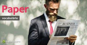 Ampliando o Vocabulário: PAPER