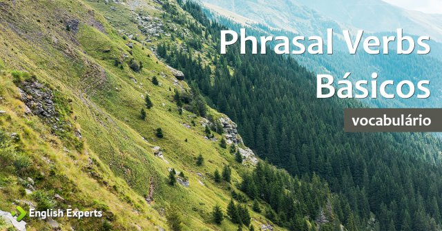 Phrasal Verbs Básicos