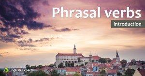 Phrasal Verbs: O que são e como utilizar
